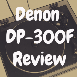 Denon DP-300F review