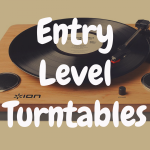 What's the Best Entry-Level Turntable?
