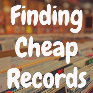 Where to Find Cheap Vinyl Records?