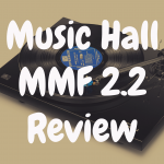 Music Hall MMF 2.2 review
