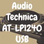 Audio-Technica AT-LP1240 USB review