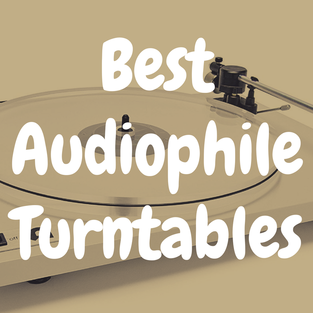 What is the Best Audiophile Turntable for the Money?