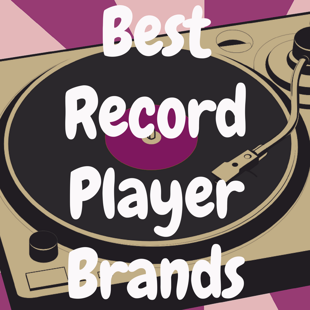 What's the Best Record Player Brand?