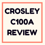 Crosley C100A review