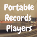 The Best Portable Record Players for Your Lifestyle