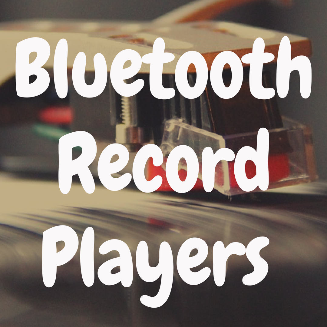 What's the Best Record Player with Bluetooth?