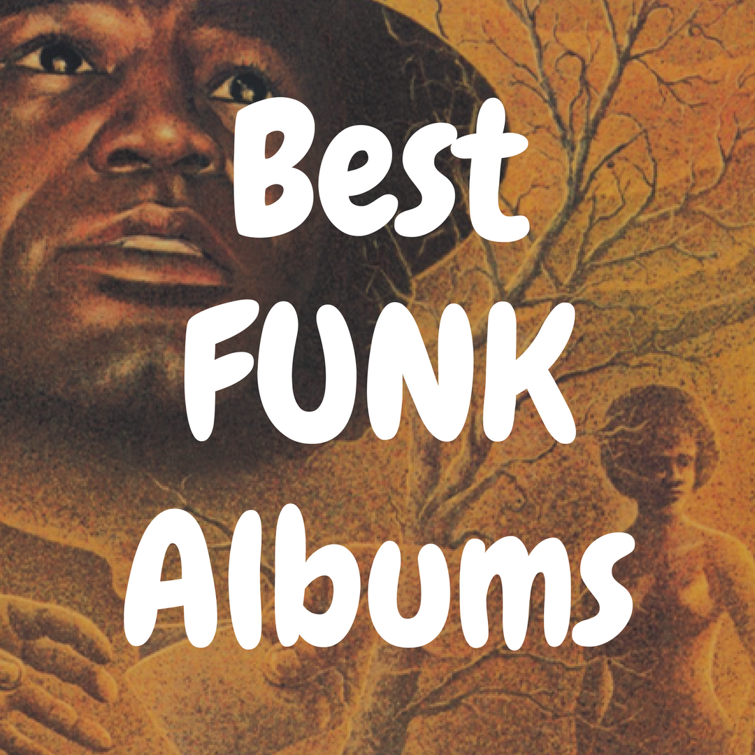 Top 10 Best Funk Albums You Must Own on Vinyl