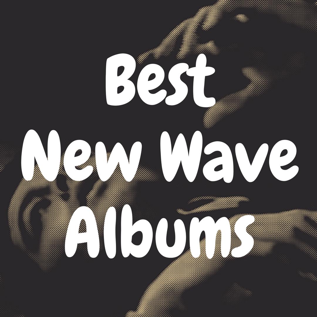 Top 13 Best New Wave Albums to Buy on Vinyl