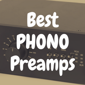 What's the Best Phono Preamp Under $500?
