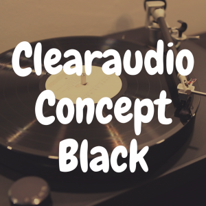 Clearaudio Concept Black review