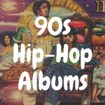 The Top 10 Best Hip Hop Albums of the 90s on Vinyl