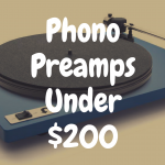 The 5 Best Phono Preamps Under $200 on the Market