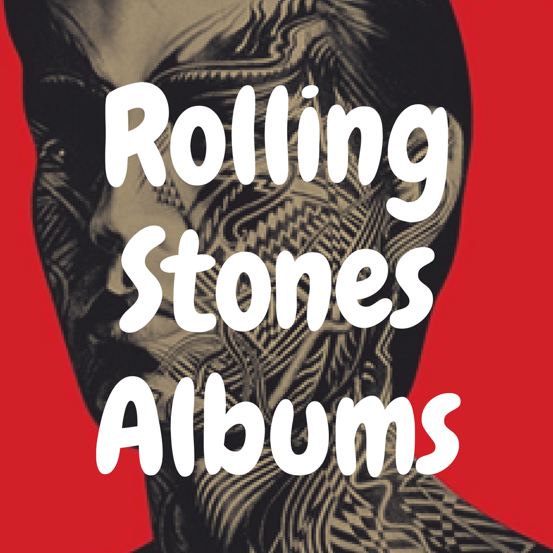 The 12 Best Rolling Stones Albums to Own on Vinyl
