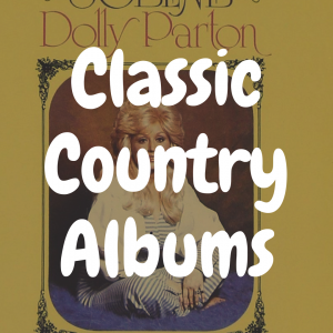 The Top 12 Best Classic Country Albums on Vinyl to Own