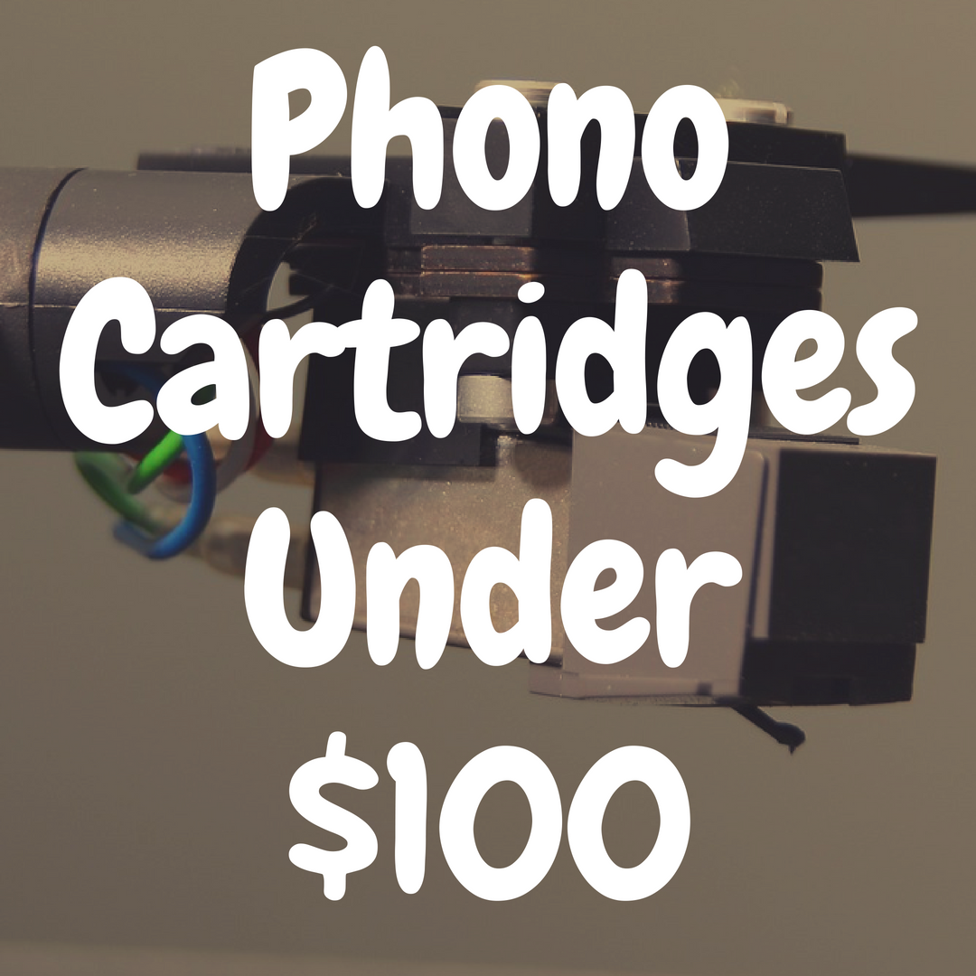 What's the Best Phono Cartridge Under $100?