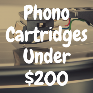 The 5 Best Phono Cartridges Under $200