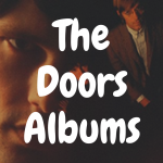 The 5 Best The Doors Albums to Buy on Vinyl