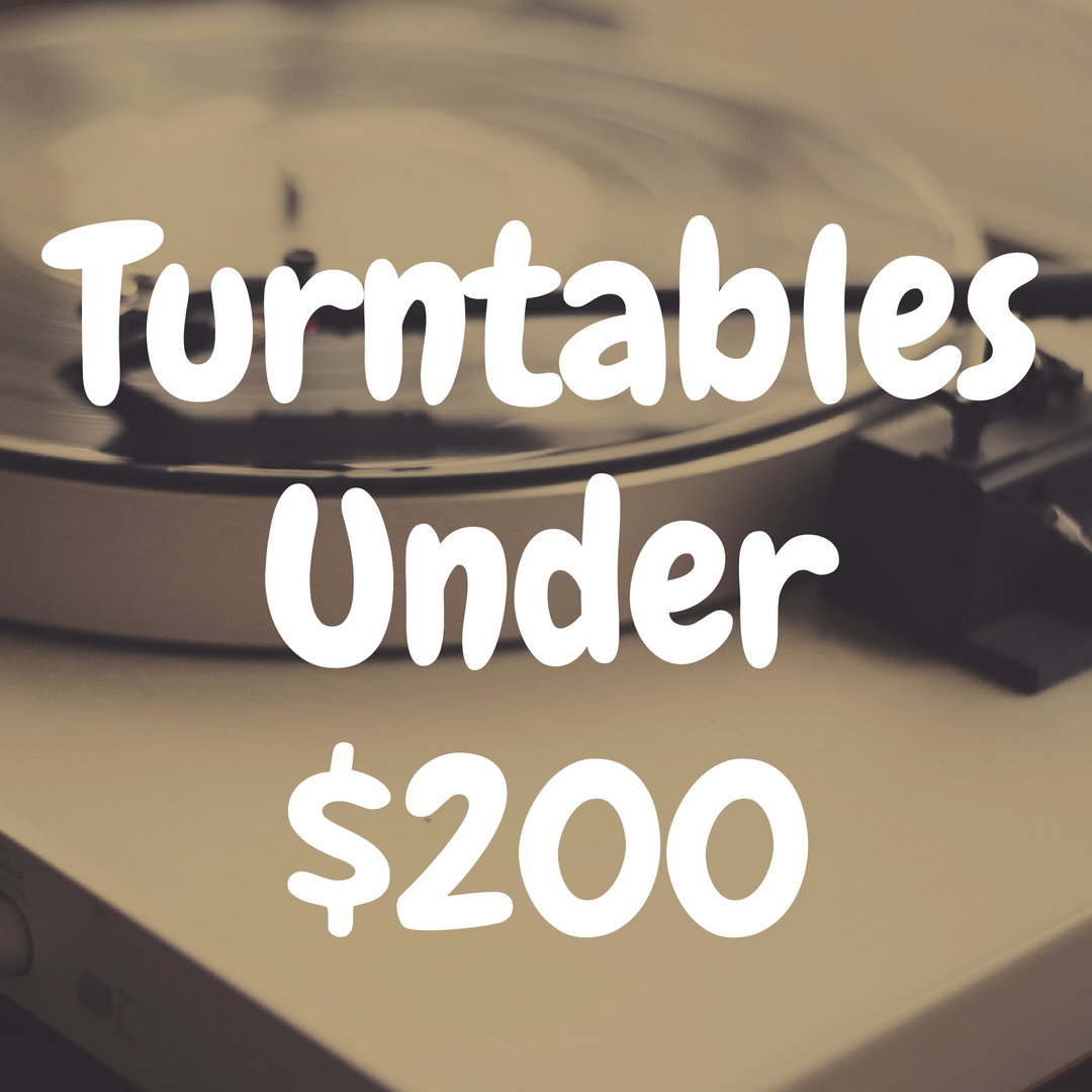 The Top 10 Best Turntables Under $200 That Are Awesome Value