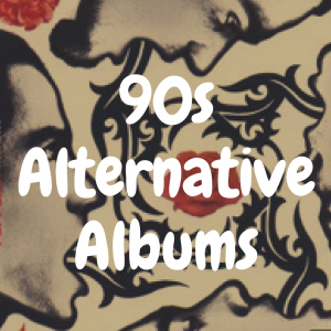 The 12 Best Alternative Albums of the 90s to Own on Vinyl