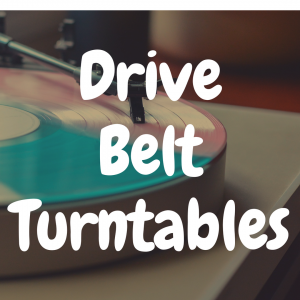The Best Belt-Drive Turntables Under $300 on the Market