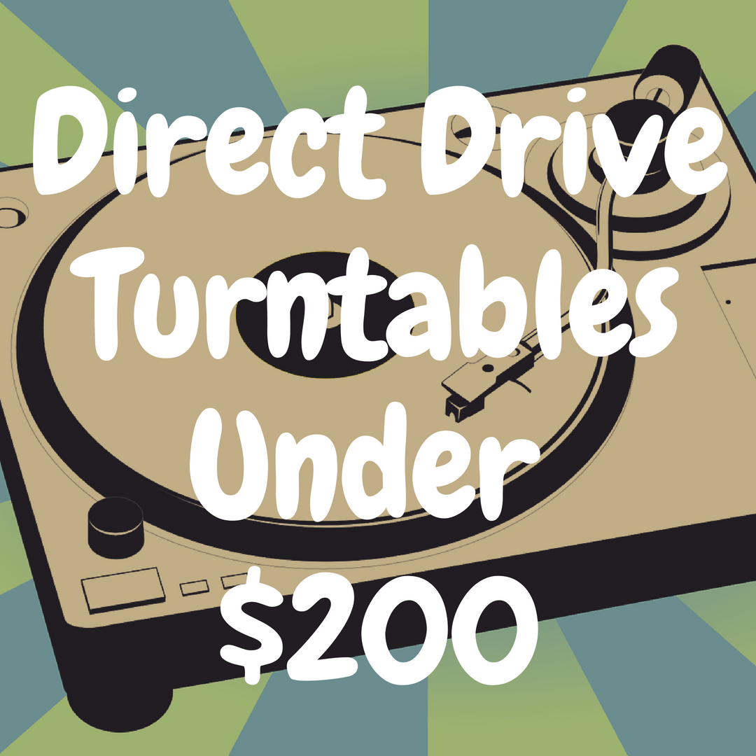 The Best Direct Drive Turntable Under $200 You Must Own