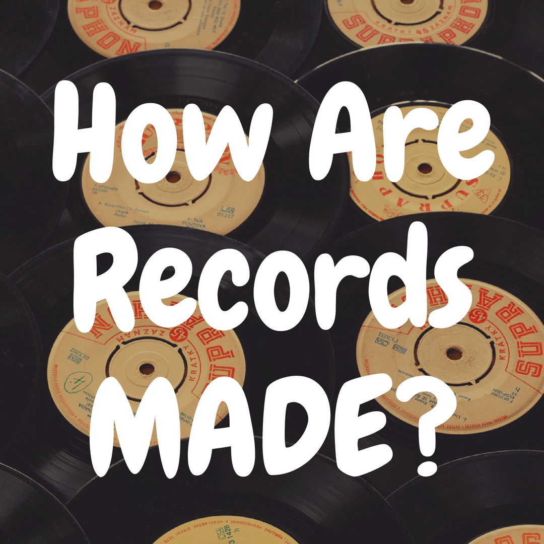 How Are Vinyl Records Made, Exactly?