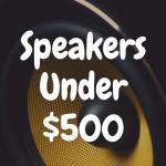 The 5 Best Bookshelf Speakers Under $500 Built to Impress