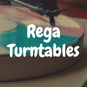 The 5 Best Rega Turntables to Enhance Your Vinyl Experience