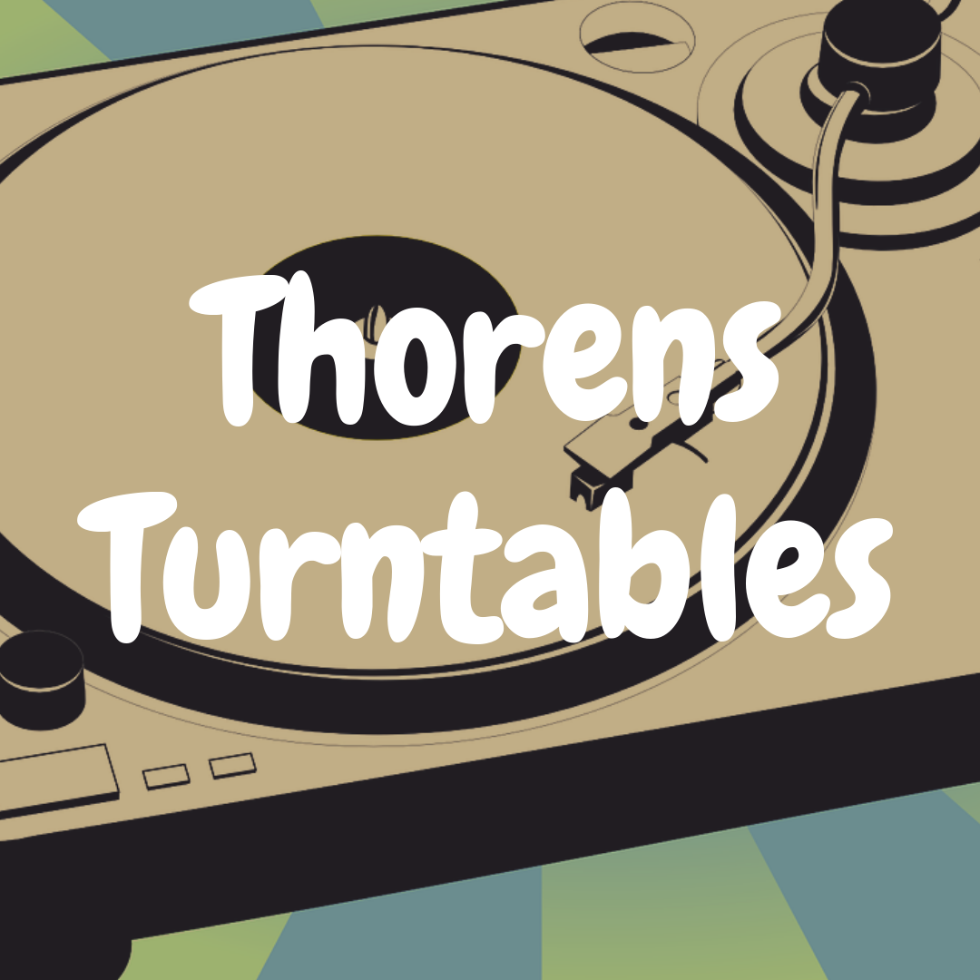 The 5 Best Thorens Turntables That Are Awesome for Vinyl