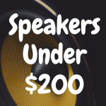 6 Bookshelf Speakers Under $200 That Offer Excellent Value