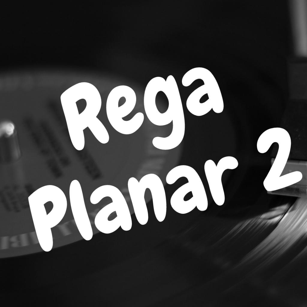 Please enjoy our Rega Planar 2 review