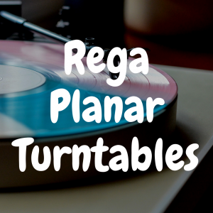 Here's the Best Rega Planar Turntables and Why They're Special