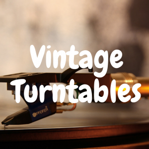 The 7 Best Vintage Turntables Under $500 That Are Still Great