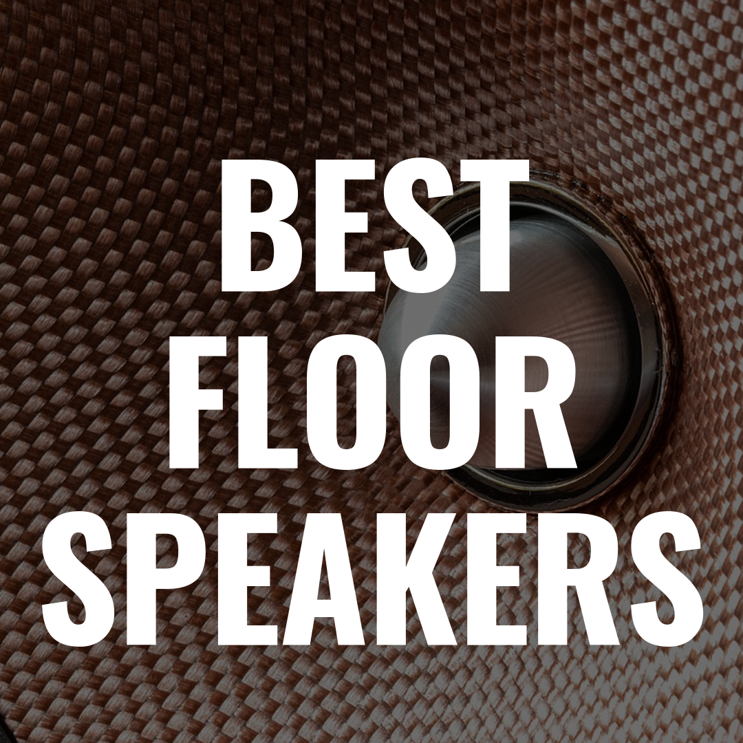 The 5 Best Floor Speakers for Vinyl That Sound Amazing